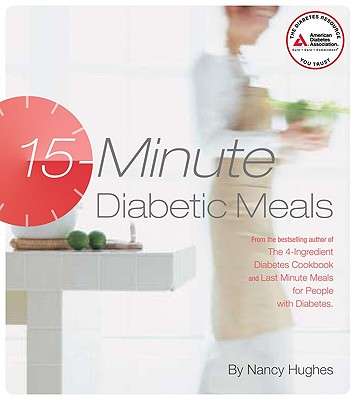 15-Minute Diabetic Meals By Hughes, Nancy S.