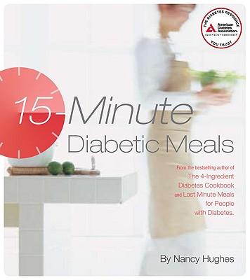 15-Minute Diabetic Meals By Hughes, Nancy S.